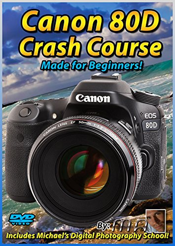 Maven Canon 80D Crash Course Training Tutorial DVD