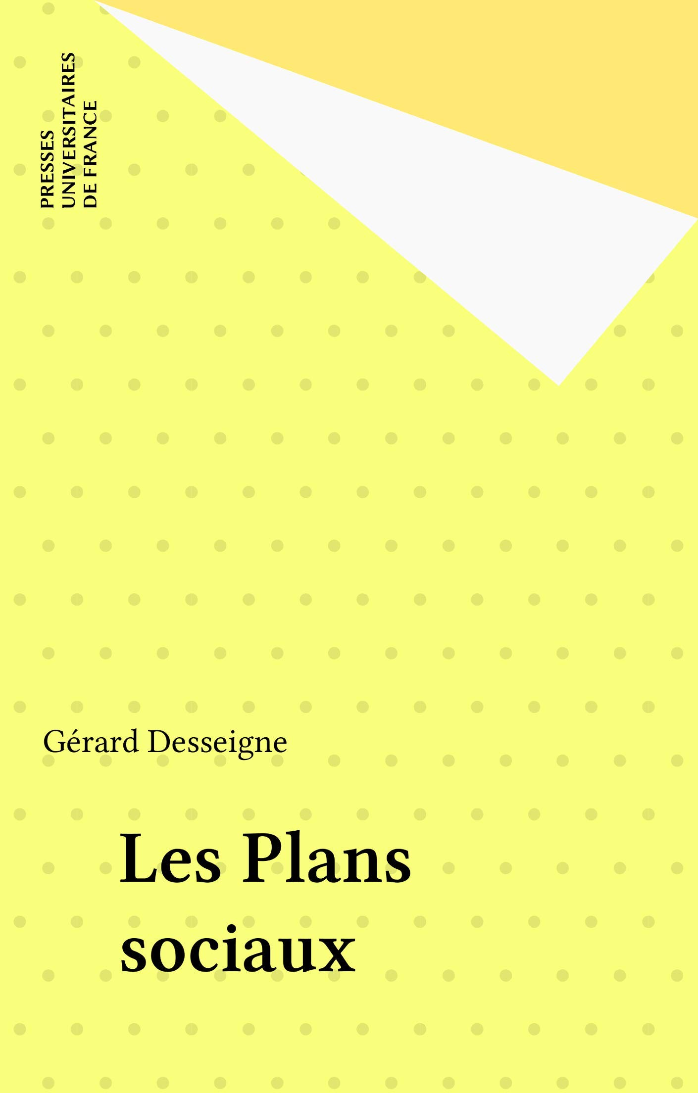 Les Plans sociaux (French Edition)