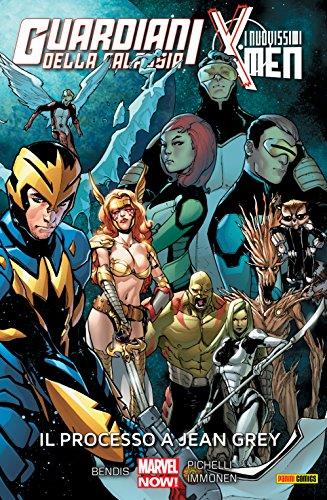 Guardiani Della Galassia & I Nuovissimi X-Men. Il processo a Jean Grey (Marvel Collection) (Guardiani Della Galassia e X-Men) (Italian Edition)