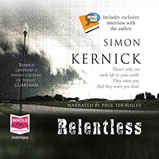 Relentless                   By:                                                                                                                                 Simon Kernick                               Narrated by:                                                                                                                                 Paul Thornley                      Length: 10 hrs and 7 mins     812 ratings     Overall 4.0