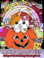 Kawaii Halloween: A Super Cute Holiday Coloring Book (Kawaii, Manga and Anime Coloring Books for Adults, Teens and Tweens)
