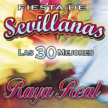 Fiesta de Sevillanas. Las 30 Mejores