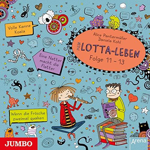 Mein Lotta-Leben (11-13)