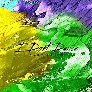I Don't Dance (Live)