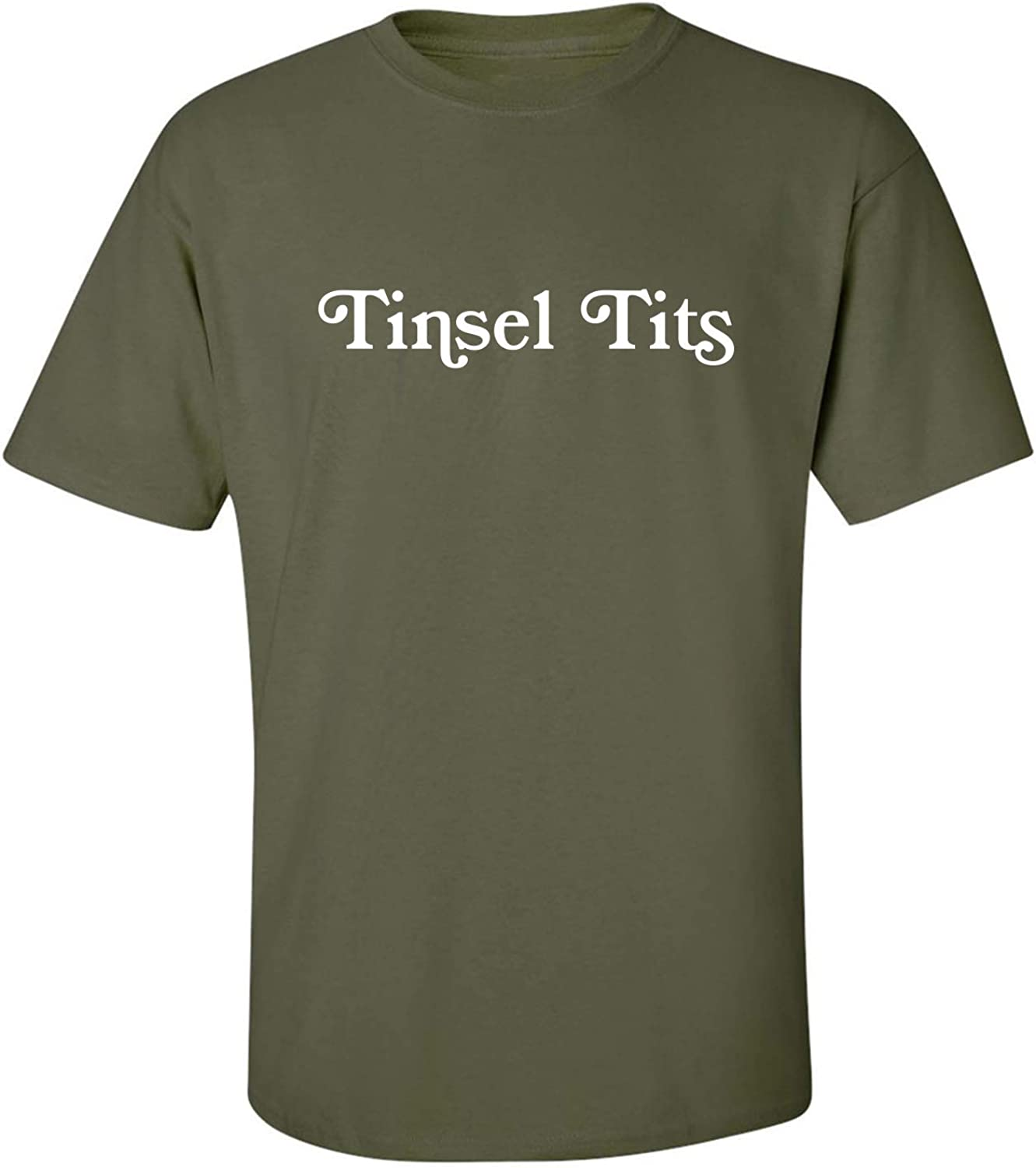 Tinsel Tits Adult T-Shirt in Military Green - XXXXX-Large