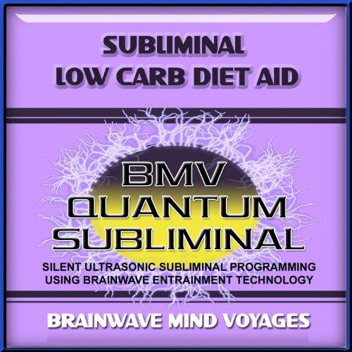 Subliminal Low Carb Diet Aid - Silent Ultras