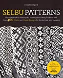Selbu Patterns: Discover the Rich History of a Norwegian Knitting Tradition with Over 400 Charts and Classic Designs for Socks, Hats, and Sweaters