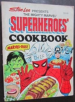 Paperback Stan Lee Presents The Mighty Marvel Superheroes' Cookbook Book