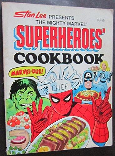 Stan Lee Presents The Mighty Marvel Superheroes' Cookbook