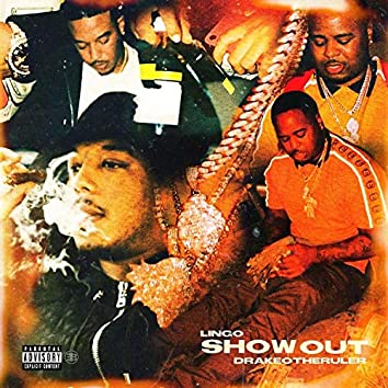 Show Out (feat. Drakeo The Ruler)