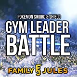Pokémon Sword & Shield Gym Leader Battle