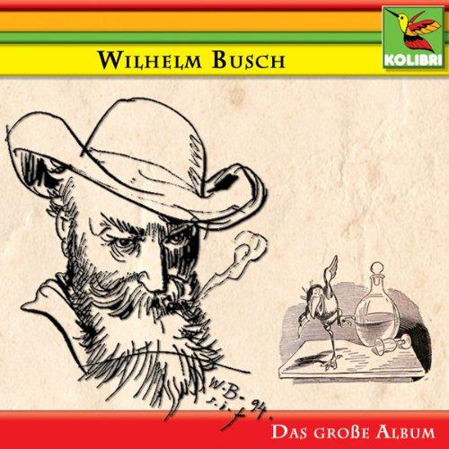 Wilhelm Busch - Das große Album Titelbild