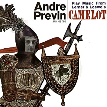 Play Music from Lerner & Loewe's Camelot