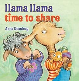 Llama Llama Time to Share by [Anna Dewdney]