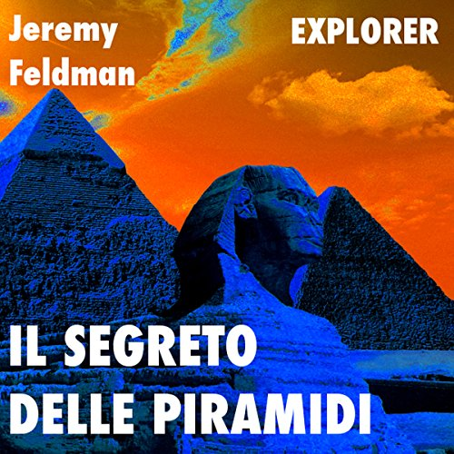 Il segreto delle piramidi [The Secret of the Pyramids] audiobook cover art