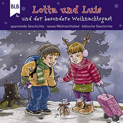Lotta und Luis und der besondere Weihnachtsgast Titelbild
