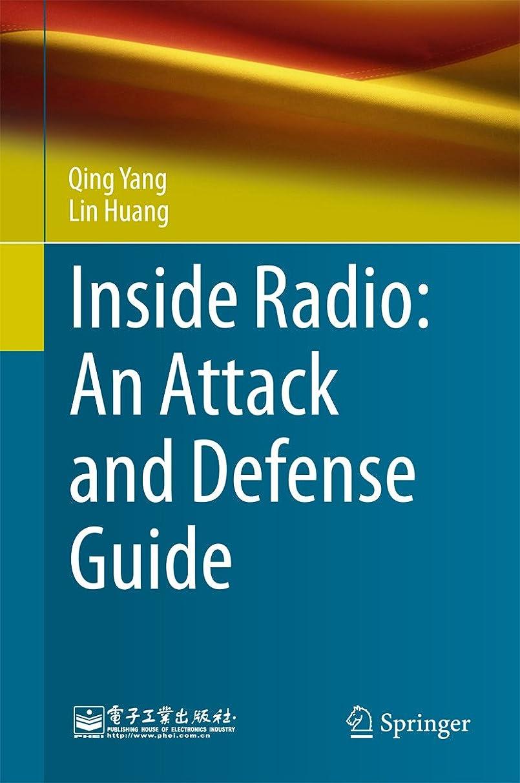 遺棄された簡単な日曜日Inside Radio: An Attack and Defense Guide (English Edition)