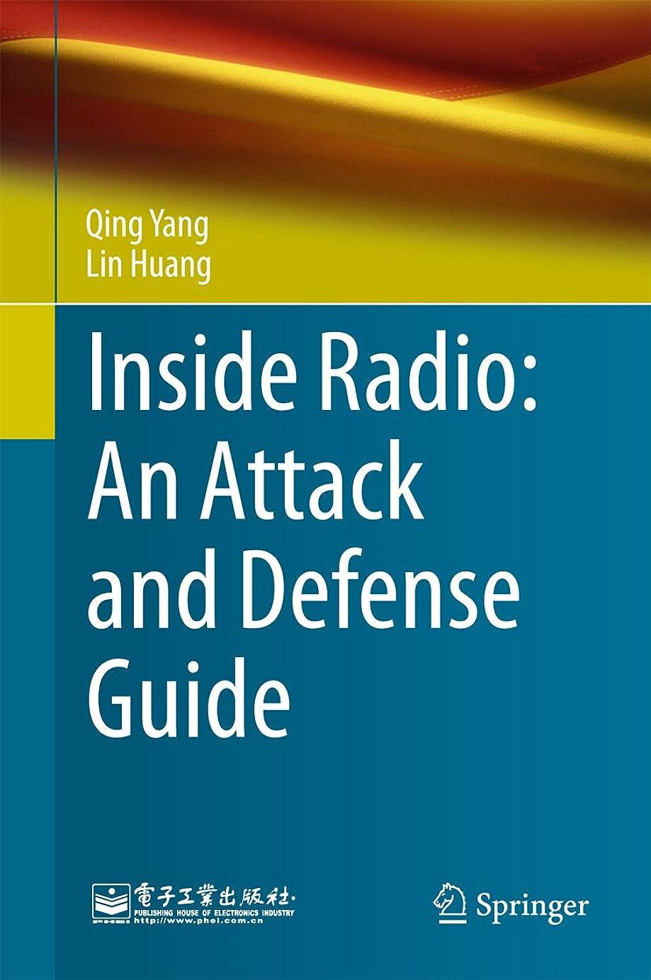 中世のスローガン下品Inside Radio: An Attack and Defense Guide (English Edition)