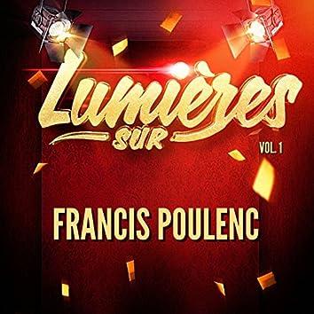 Lumières sur Francis Poulenc, Vol. 1