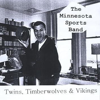 Twins, Timberwolves & Vikings
