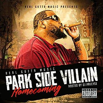 Park Side Villian Vol 2.Homecoming