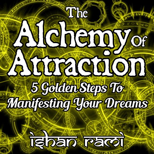 The Alchemy of Attraction audiobook cover art