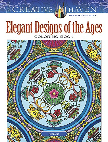 Creative Haven Elegant Designs of the Ages Coloring Book (Creative Haven Coloring Books)