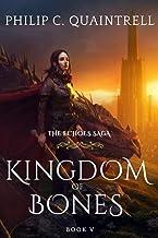 Kingdom of Bones (The Echoes Saga: Book 5)
