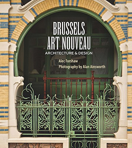 Brussels Art Nouveau: Architecture & Design