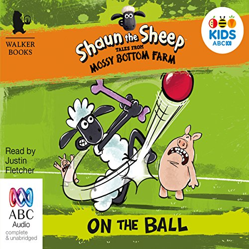 Shaun the Sheep: On the Ball: Tales from Mossy Bottom Farm, Book 4 audiobook cover art