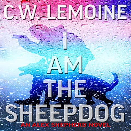 I Am the Sheepdog cover art