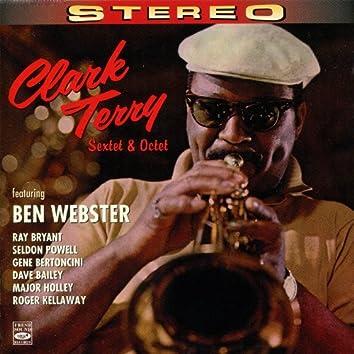 Clark Terry Sextet & Octet (feat. Ben Webster, Ray Bryant, Seldon Powell, Gene Bertoncini, Dave Bailey, Major Holley & Roger Kel