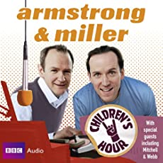 Children's Hour... With Armstrong And Miller