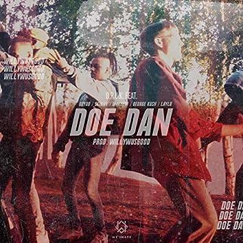 Doe Dan (feat. Skinny, Guydo, Wakeem, George Kush & Laylo)