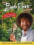 The Bob Ross Cookbook: Happy Little Recipes...