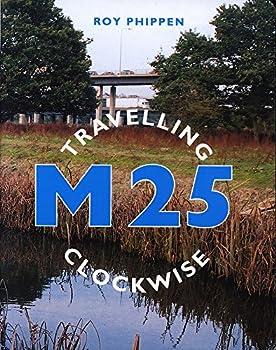 M25: Travelling Clockwise