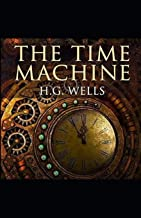 Illustrated The Time machine by H.G. Wells