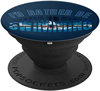 Swimmer Gear I'd Rather Be Swimming Swim Team Gift - PopSockets Grip and Stand for Phones and Tablets