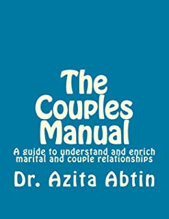 The Couples Manual: A guide to understand and enrich marital and couple relationships