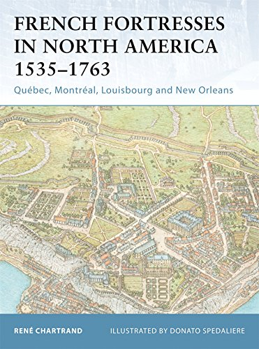 French Fortresses in North America 1535-1763: Québec, Montréal, Louisbourg and New Orleans: Quebec, Montreal, Louisbourg and New Orleans: No. 27