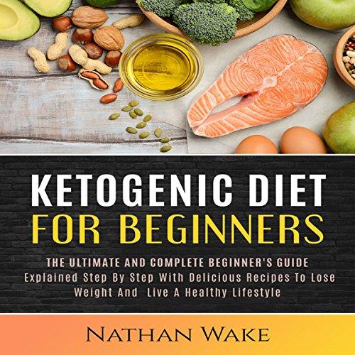 Ketogenic Diet for Beginners audiobook cover art