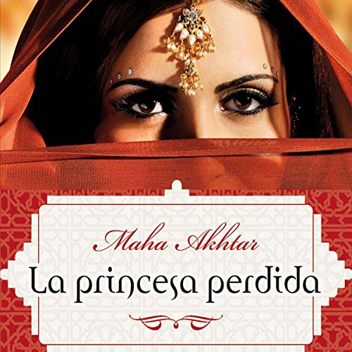 La princesa perdida [The Lost Princess] audiobook cover art