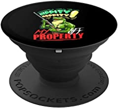 Funny Hippity Hoppity Get Off My Property Frog Meme Gift PopSockets Grip and Stand for Phones and Tablets