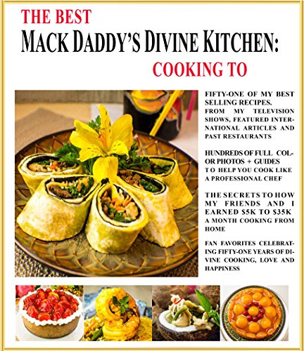 THE BEST OF MACK DADDY'S DIVINE KITCHEN: COOKING TO SELL (English Edition)