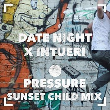 Pressure (Sunset Child Mix)