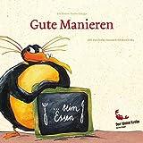 """Ein kleiner Kinder-Knigge """"Gute Manieren... beim Essen"""": gemalt von Julia Patschorke, gereimt von Susanne und Bernhard Krebs - Der kleine Krebs Verlag GmbH"""