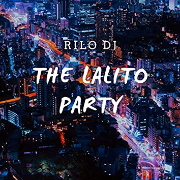 The Lalito Party