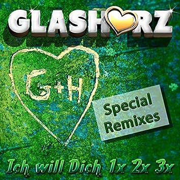 Ich will Dich 1x 2x 3x (Special Remixes)