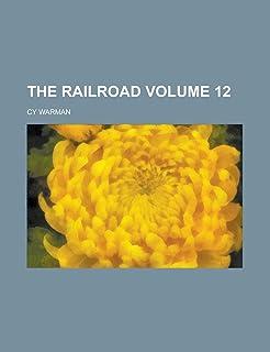 The Railroad Volume 12