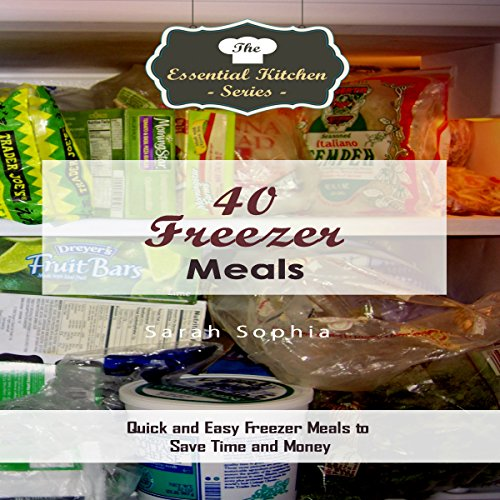 40 Freezer Meals audiobook cover art